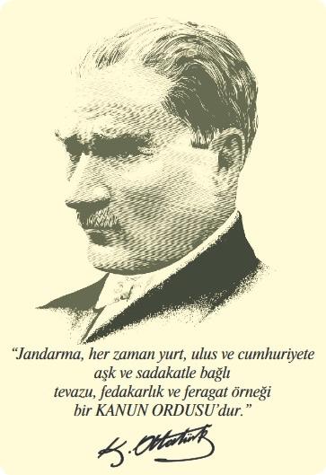 Atatürk'ün Jandarma Hakkında Sözü